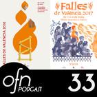 33- OFN | Del olvido al patrimonio: El resurgir de la identidad de #LesFalles con Ibán Ramón, Luis Demano y Joan Quirós