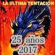 Programa 9 - Temporada 25 - La Ültima Tentación - 24-06-2017