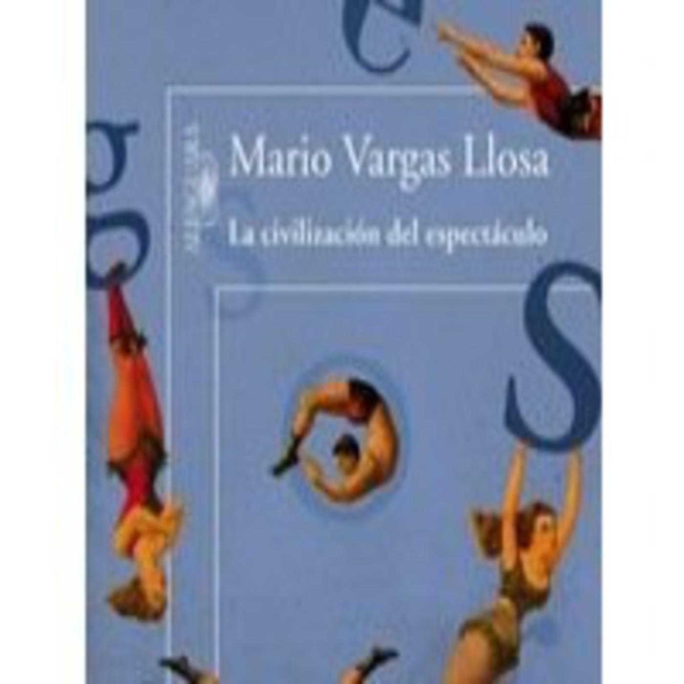Mario vargas llosa la civilizaci n del espect culo cap for Novedades del espectaculo