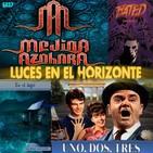 Luces en el Horizonte 5X37: UNO DOS TRES, MEDINA AZAHARA, EN EL LAGO, FATED