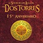 LODE 8x17 LAS DOS TORRES 15º Aniversario