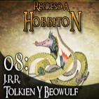 Regreso a Hobbiton 1x08: Tolkien y el Beowulf
