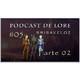 Podcast de lore #04: Brisaveloz (2/2).