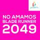 No amamos Blade Runner 2049   Pixelbits
