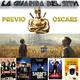 LGDS 6x23 Previo Oscars, Tomorrowland y La Guarida de Ernesto