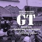 GT 26 - 'Sismo S19: Claroscuros en la Tragedia'.