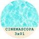 Cinemascopa 3x01 - Verónica, Valerian y la nueva temporada
