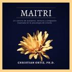 MAITRI: Autoamor, ternura y compasión inspirada en la psicología de oriente.