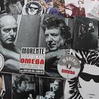 """007 (17/12/2016) Especial """"Omega"""" de Enrique Morente y Lagartija Nick con Antonio Arias y José Sánchez Montes"""