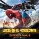 Luces en el Horizonte - SPIDERMAN HOMECOMING