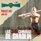 Sucio Tatami 1x5 Especial 10º Aniversario. 'Las 36 Cámaras de Shaolin' (1978), Jorge Endrino Asiateca 'Kung Fu Girls'