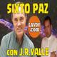 Sixto Paz Contactados extraterrestres entrevista por J. R. Valle
