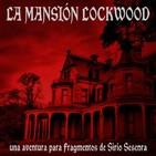 La Mansión Lockwood (Fragmentos)