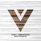 Vinyl Vibrations