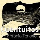 Cuentuitos. De Antonio Tenorio.