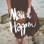 Make It Happen: A Podcast For Bloggers & Creatives