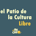 El Patio de la Cultura Libre