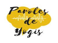 Paroles de Yogis avec Emilie - My Happy Yoga #1