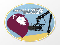 The Villa View Podcast #18 | IS THE CUP IMPORTANT?