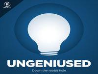 Ungeniused 38: The World's Longest-Lasting Light Bulbs