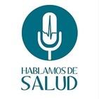 HABLAMOS DE SALUD
