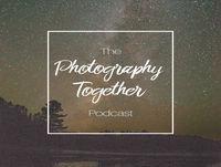Episode 22 - Longevity in Photography w/ JonPaul Douglass