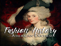 Episode 14 - The American Duchess Guide To 18th Century Dressmaking