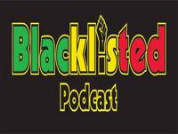 Blacklisted Podcast Episode 90