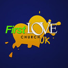 First Love Church UK