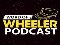 Word of Wheeler – Ep. 050 – Calvin Pickard