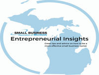 The Small Business Association of Michigan's Entrepreneurial Insights Episode 121 032118 (14:45)