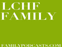 Episode 018: Talking to the Adults in Your Child's Life about LCHF