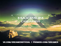 Dreamer - MAXIMUM radioshow #23