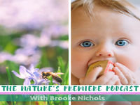 Nature's Premiere Episode 17 - The Benefits Of Reading To And With Your Baby