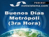 Buenos Días Metrópoli 3ra Hora - 29 de Marzo de 2017