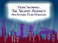 The Talent Agency 3.2: Overgrown