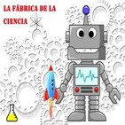 La Fábrica de la Ciencia  (LFDLC)