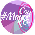 #ConMayorVoz