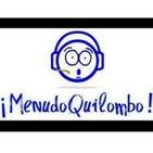 Podcast de ¡Menudo Quilombo!