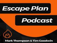 008 – The Escape Plan Podcast – Strategic Vs Opportunistic Thinking