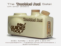 The Troubled Soul Safari 20th Aug 2017 - on Point Blank FM