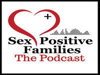 012: Courtney Brame | Shaking STI Stigma - Sex Positive Families The Podcast