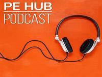 PE Hub Podcast Ep. 10 -- Double digit episode, double digit multiple