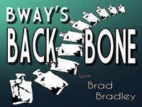 Broadways Backbone Ep: 62 Guest: Harvey Evans Host:Brad Bradley
