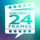 Hablando a 24 Frames
