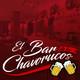 El Bar de Los Chavorrucos 18-01-2017