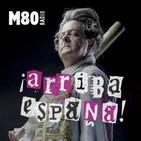 ¡Arriba España! M80 28/09/2016 Programa Completo