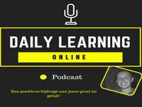 Daily Learning Online Podcast Aflevering 13: Mindset tip #4