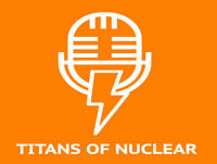 Ep. 0 - Introduction to Titans of Nuclear with Bret Kugelmass