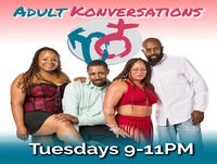 26 - Listen as Adult Konversation talks about everything from sex, love, race, and sexuality with Porsche Queens.
